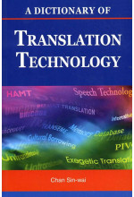 A Dictionary of Translation Technology  (Defective Product)