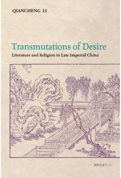 Transmutations of Desire