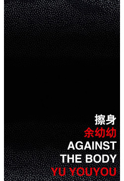 Against the Body