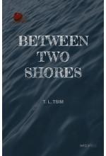 Between Two Shores (Paperback)