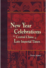 New Year Celebrations in Central China in Late Imperial Times (Hardcover)