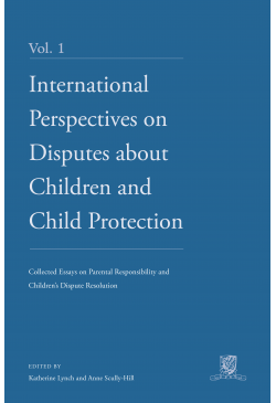 International Perspectives on Disputes about Children and Child Protection