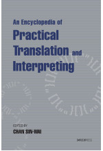 An Encyclopedia of Practical Translation and Interpreting (Hardcover)