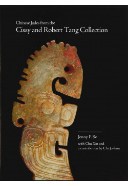 Chinese Jades from the Cissy and Robert Tang Collection (Out of Stock)