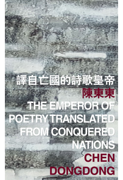 The Emperor of Poetry Translated from Conquered Nations