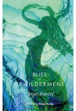 Bliss of Bewilderment