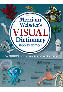 Merriam-Webster's Visual Dictionary, Second Edition
