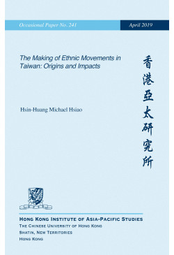 The Making of Ethnic Movements in Taiwan