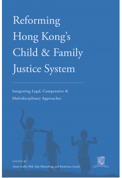 Reforming Hong Kong's Child & Family Justice System