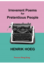 Irreverent Poems for Pretentious People