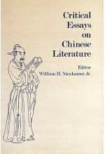 Critical Essays on Chinese Literature