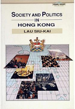 Society and Politics in Hong Kong