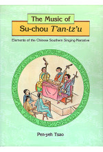 The Music of Su-chou T'an-tz'u