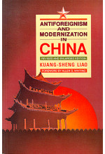 Antiforeignism and Modernization in China (Revised Edition)