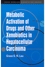 Metabolic Activation of Drugs and Other Xenobiotics Hepatocellular Carcinoma