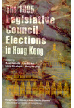 The 1995 Legislative Council Elections in Hong Kong