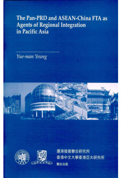 The Pan-PRD and ASEAN-China FTA as Agents of Regional Integration in Pacific Asia