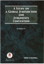 A Study on a Global Jurisdiction and Judgments Convention