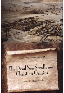 The Dead Sea Scrolls and Christian Origins