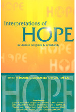 Interpretations of Hope in Chinese Religions and Christianity