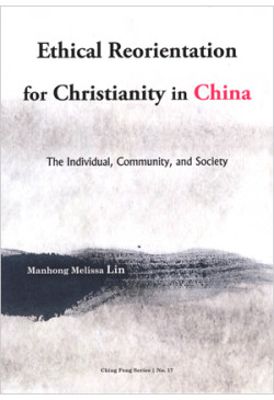 Ethical Reorientation for Christianity in China