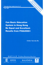Can Basic Education System in Hong Kong Be Equal and Excellent: Results from PISA2000+