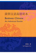 Business Chinese 商貿漢語高級讀本