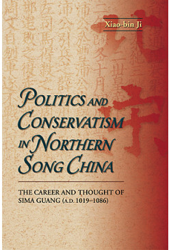 Politics and Conservatism in Northern Song China
