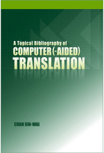 A Topical Bibliography of Computer(-aided) Translation