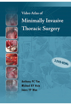 Video Atlas of Minimally Invasive Thoracic Surgery (Book)