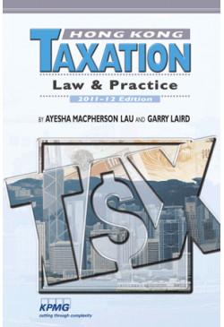 Hong Kong Taxation (2011-12 Edition)