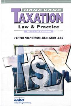 Hong Kong Taxation (2013-14 Edition)
