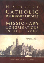 History of Catholic Religious Orders and Missionary Congregations in Hong Kong