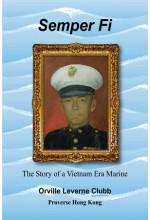 Semper Fi: The Story of a Vietnam Era Marine