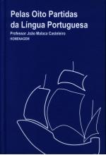 Pelas Oito Partidas da Lingua Portuguesa